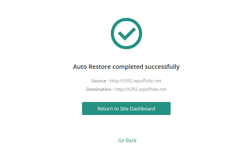 The BlogVault dashboard will notify you when the Auto Restore function is complete