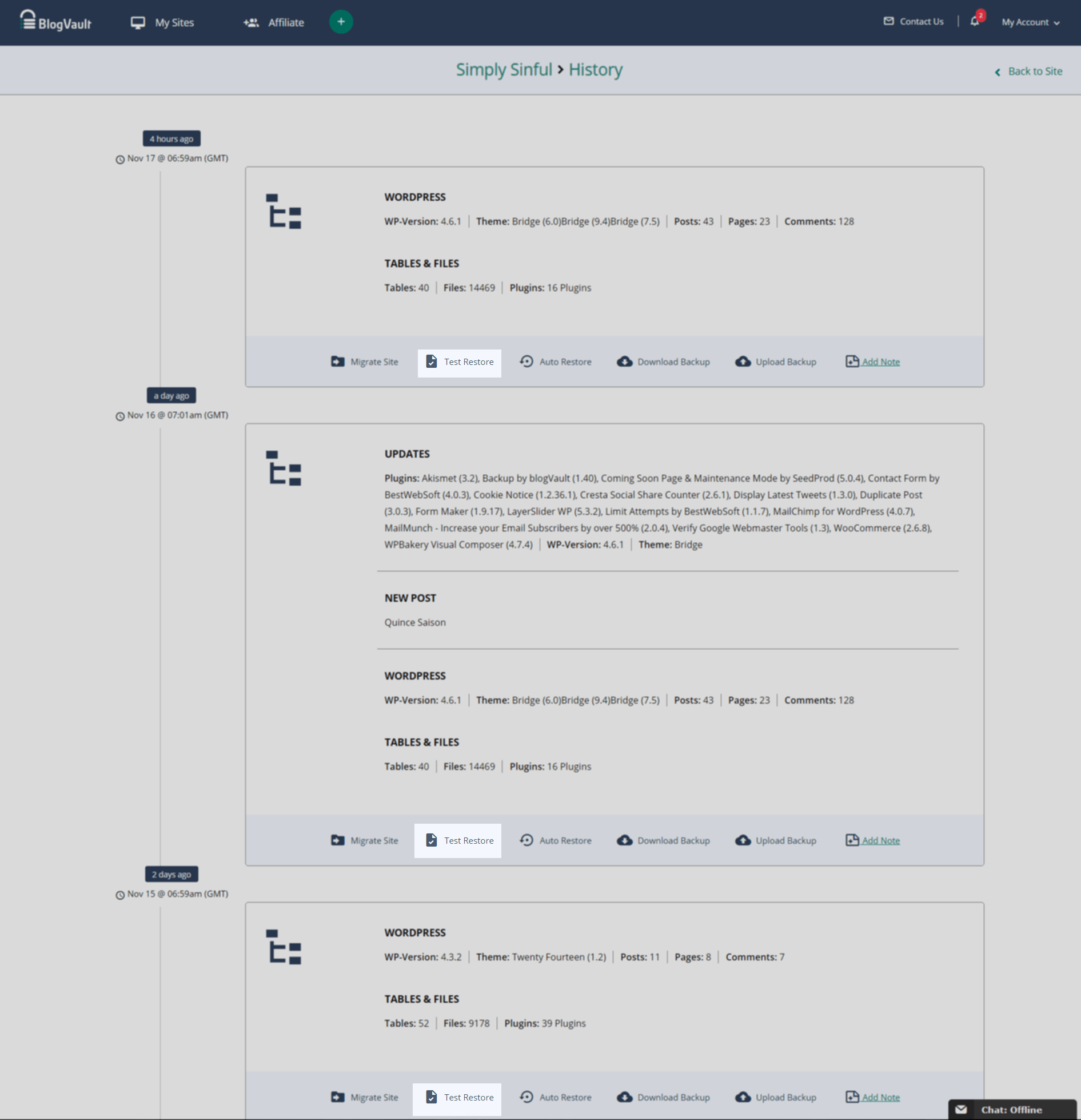 You can test any of the backup versions of your site from the History feature