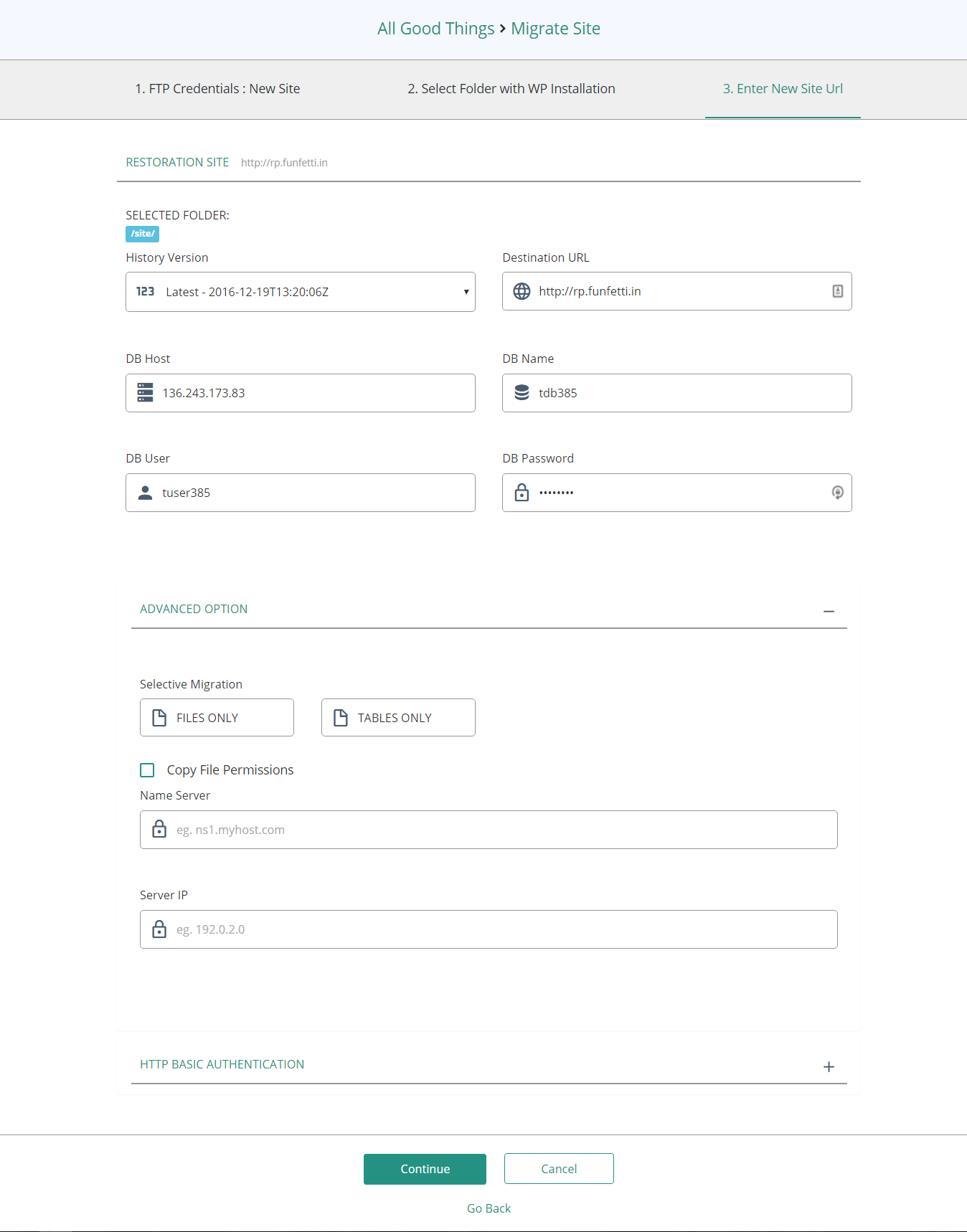 This form lets you choose what to move to the new destination, and helps prevent downtime