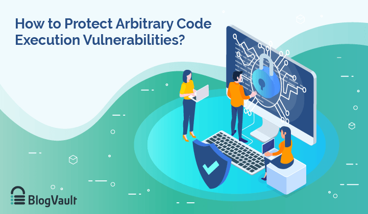How to Protect WordPress Site From Arbitrary Code Execution Attacks?