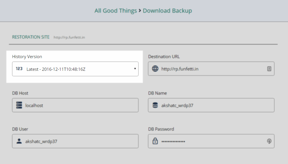 The History version in the Download Backups form is filled up with the backup version you'd like to download. This depends on where you accessed the Download Backups option from
