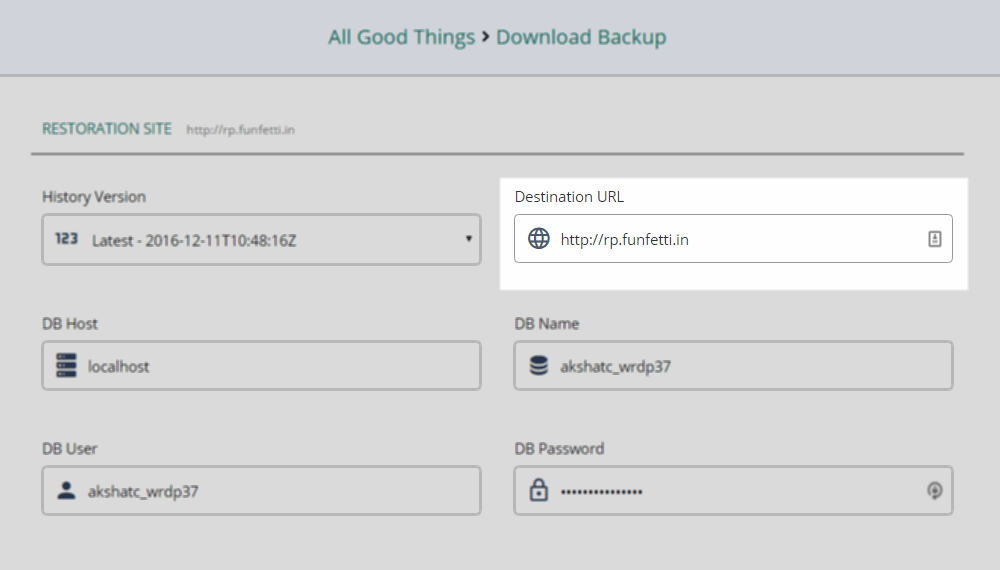 The destination URL is the URL of the site you're downloading the backup from