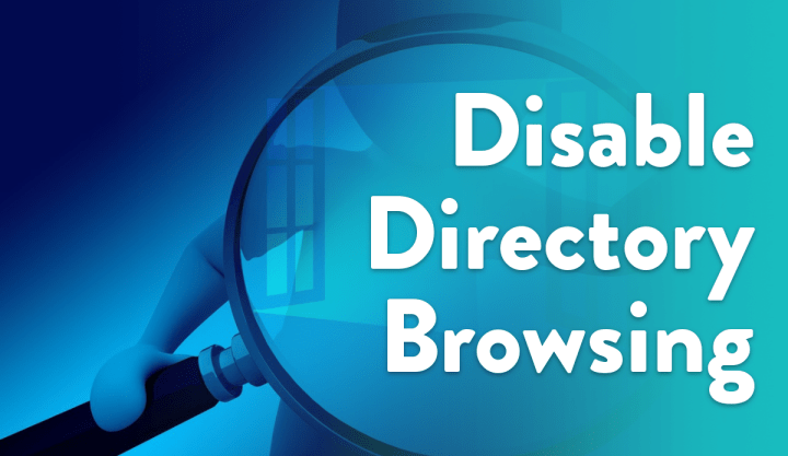 disable directory browsing guide
