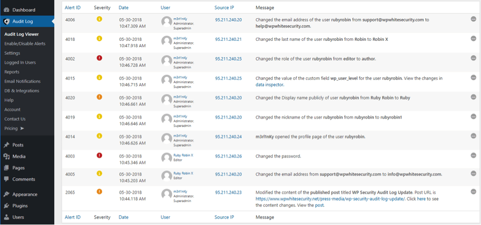While other plugins just keep a log that a WordPress user was updated, the WP Security Audit Log keeps a log of what was changed in the user, ...