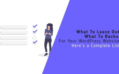 What All To Backup From Your WordPress Website – Here's a Complete List!