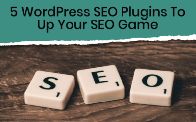 5 Awesome WordPress SEO Plugins To Up Your SEO Game