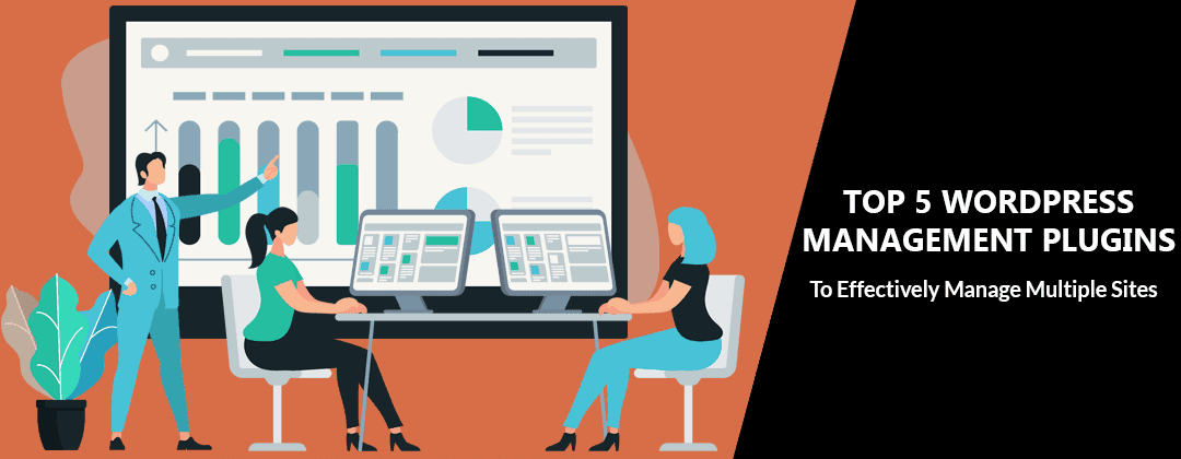 Top 5 WordPress Management Plugins We Recommend (2020 Updated)