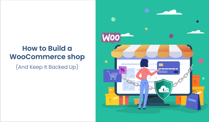 How to Build a WooCommerce Wholesale Shop (And Keep It Backed Up)