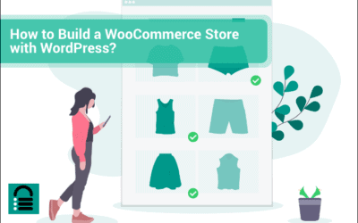 How to Build a WooCommerce Store with WordPress? (Step-By-Step Guide)