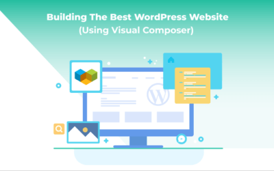 How to Build The Best WordPress Website (With Visual Composer)