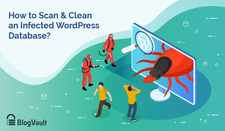 How to Scan WordPress Database For Malware & Fix Your Site?