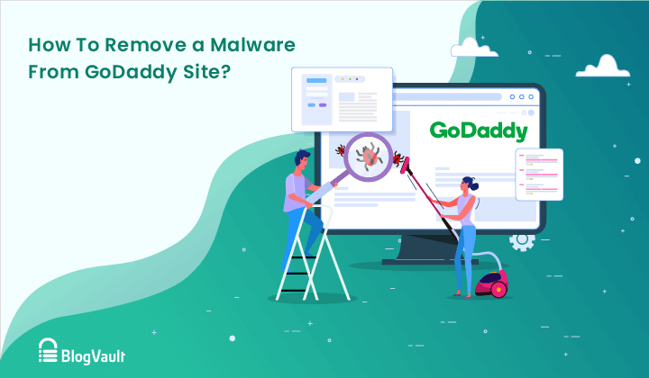 How To Remove Malware From a GoDaddy Site (Easy Solution)