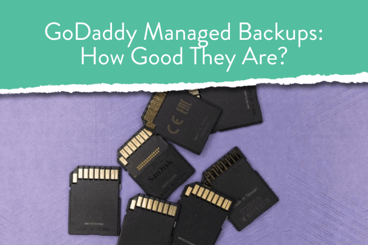 GoDaddy Managed Backups: How Good They Are?