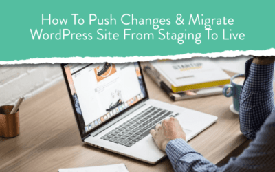Create & Push Changes from WordPress Staging To Live Site