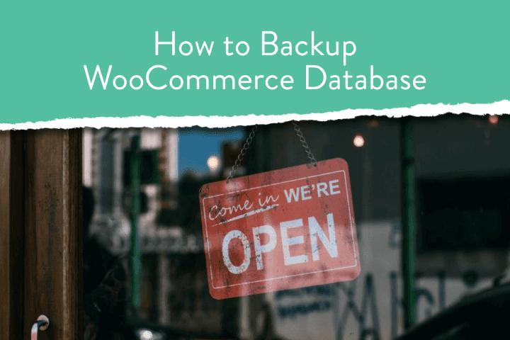 How to backup woocommerce database