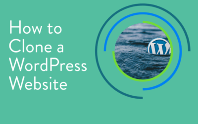 How to Clone a WordPress Site (Complete Guide)