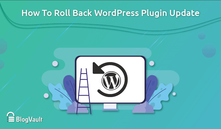 How to Rollback WordPress Plugin to Previous Version