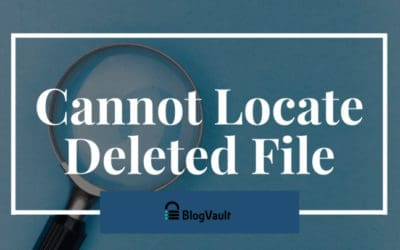 "Fix ""Cannot Locate Deleted File In WordPress But Exists"""
