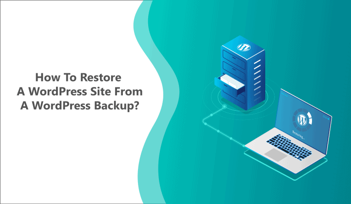 How to Restore WordPress From Backup?