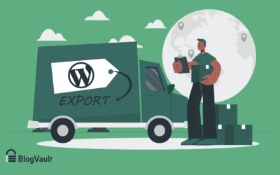 WordPress Export: 3 Ways To Do It Quickly and Efficiently
