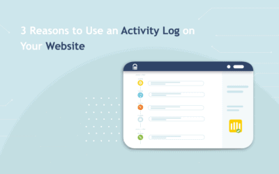 3 Reasons to Use an Activity Log on Your Website