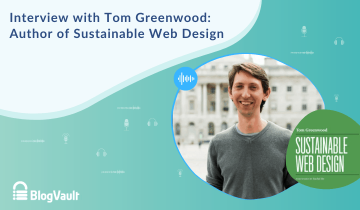 An interview with Tom Greenwood: Author of Sustainable Web Design