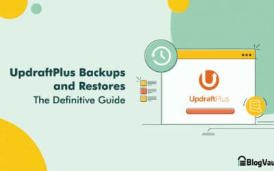 [Review] UpdraftPlus Backup and Restore – The Definitive Guide